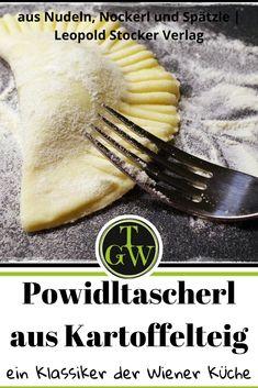 """Das Rezept für die originalen Powidltascherl aus Kartoffelteig stammt aus dem Buch """"Nudeln, Nockerl und Spätzle"""", erschienen im Leopold Stocker Verlag. Es handelt sich hierbei um einen Klassiker der Wiener Küche, welcher nicht nur ein gutes Dessert ist, sondern auch als Hauptmahlzeit genossen werden kann. Für alle die Süßes lieben. #powidl #powidltascherl #österreich #kartoffelteig #erdäpfelteig #wien #dessert #hauptspeise #süßes Tableware, Kitchen, Tray Bakes, Noodles, Cool Desserts, Meal, Baking Center, Dinnerware, Cooking"""