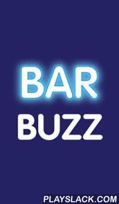 Bar Buzz: Chat & Crowd Info  Android App - playslack.com , Find out what's happening right now in local bars with real time location based chat. When you install Bar Buzz, you join a community of fellow drink enthusiasts in your area. Community members can post and view timely, useful comments and photos, as well as know where other users are located (all while remaining anonymous).Get timely information by chatting with people in places of interest (whether you know them or not). Bar Buzz…