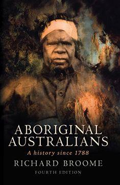 Aboriginal Australians: A History Since 1788 Allen & Unwin https://www.amazon.co.uk/dp/1742370519/ref=cm_sw_r_pi_awdb_t1_x_N3qSAb71JGWNP