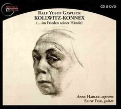 Ralf Yusuf Gawlick - Gawlick: Kollwitz-Konnex