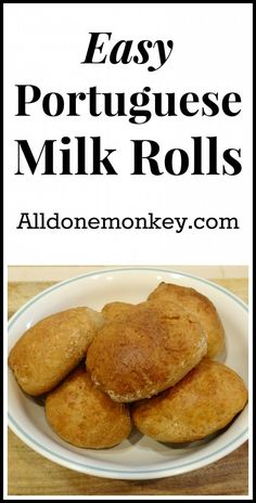 Easy Portuguese Milk Rolls {Around the World in 12 Dishes} - All Done Monkey Portuguese Lessons, Portuguese Recipes, Portuguese Food, Pastry Recipes, Cooking Recipes, Healthy Recipes, Milk Roll, Learn Brazilian Portuguese, Cooking With Kids