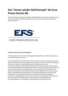 Kurzbeschreibung / Zusammenfassung  Die EFS Euro-Finanz-Service Vermittlungs AG (EFS AG) Ihr unabhängiger Finanzdienstleister Die EFS AG bie...