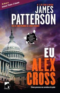 """Crónicas de uma Leitora: """"Eu, Alex Cross"""" de James Patterson [Opinião]"""