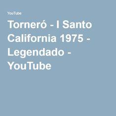 Torneró - I Santo California 1975 - Legendado - YouTube