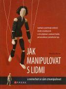Kniha - Jak manipulovat s lidmi. Rozeznání typů osobností.