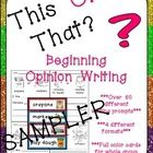 """This FREE SAMPLER is a great way to get your students started with opinion writing. In this set, there are 2 different """"this or that"""" writing prompts. On each page, there are two choices at the top. Students choose one of the topics and write about it. Opinion Writing Prompts, Persuasive Writing, Writing Lessons, Writing Resources, Writing Activities, Writing Curriculum, Common Core Curriculum, Preschool Journals, First Grade Freebies"""