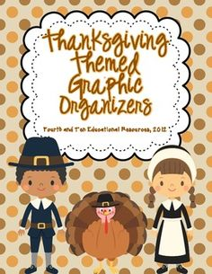 Thanksgiving Themed Graphic Organizers for Any Book! $