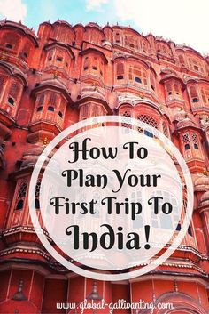 How to Plan your First Trip to India