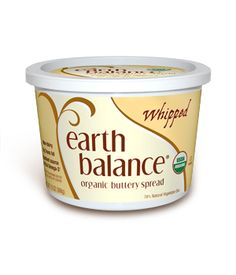 """Earth Balance, Whipped.  I prefer this to the Original spread, which our family nicknamed """"brown.""""  Pass the brown, please.  Are we out of brown?   Mmmm...bread and brown."""