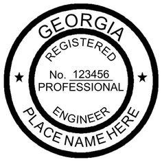 "Georgia Engineer Seal This is the standard example of the #Georgia #Engineer #Seal typical size for this seal is 1-1/2"" in diameter"