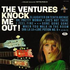 Lp Cover, Vinyl Cover, The Ventures, Beatle Boots, Lps, Knock Knock, Pretty Woman, Surfing, Feelings