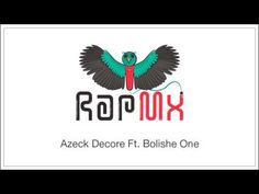 Azeck Decore Ft. Bolishe One - Una Copa Mas