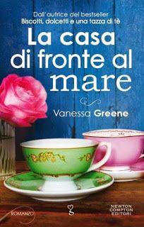 Romance and Fantasy for Cosmopolitan Girls: La casa di fronte al mare di Vanessa Greene