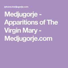 Medjugorje - Apparitions of The Virgin Mary - Medjugorje.com
