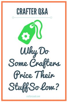 Craft business can be tough, here how you can charge what you're worth and still have people buying your products...