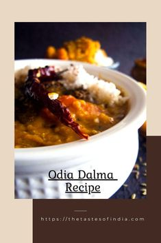 Dalma Recipe is a traditional and healthy dish from the Indian state of Odisha. Dalma is a combination of mixed vegetables and lentils tempered with panch phoran masala and garnished with coconut and coriander leaves. #dalma #odiadalma #thetastesofindia