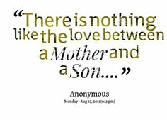 76 Best Mother And Sons Quotes Images Sons Thoughts Mothers Love