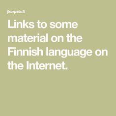 The Finnish language Finnish Language, Internet, Math Equations