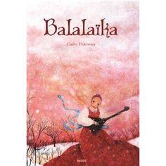 Balalaïka: Amazon.fr: Cathy Delanssay: Livres