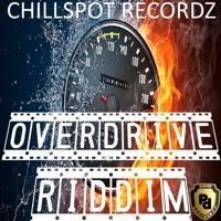 Over Drive Riddim 2016 Chillspot Records by Percy Dancehall Reloaded on SoundCloud