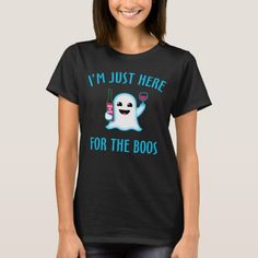 Funny Halloween party t-shirt with cute ghost emoji holding trick or Drink bottle and a glass of wine. I'm Just Here For The Boos and Wine. Halloween Shirt, Cute Halloween, Halloween Stuff, Halloween Applique, Pirate Halloween, Halloween Fashion, Halloween Themes, Halloween Costumes, Cute Ghost