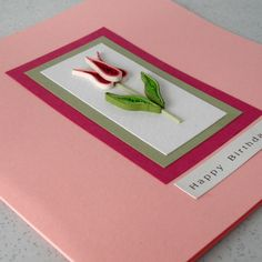 Quilled tulip birthday card, handmade greeting, quilling