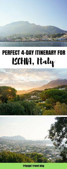 Ischia, Italy - 4 day itinerary. Ischia island. Italian islands