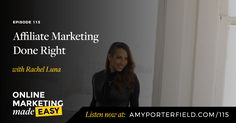 #115: Affiliate Marketing Done Right with Rachel Luna