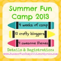4 week online summer camp for kids! 10 crafty bloggers, 4 themed weeks. Get details & register at www.SummerFunCamp2013.wordpress.com!!