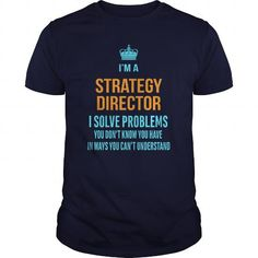 Strategy Director T-Shirts, Hoodies (21.99$ ==►► Shopping Here!)