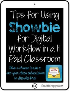 Tips for using Showbie: a digital workflow app