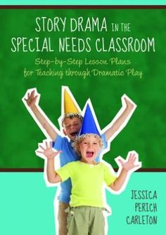 drama ideas for a child with special needs in the classroom