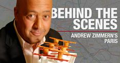Tag along with omnivoracious world traveler Andrew Zimmern as he unearths the best spots in Paris to eat, drink, and stay.