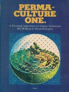 Permaculture One: A Perennial Agriculture for Human Settlements: Bill Mollison, David Holmgren, Earle Barnhart:  This book is a veritable encyclopedia of permaculture. Even though the ideas presented are more relevant for a subtropical climate, the concepts are universal.