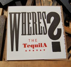 where's the tequila?