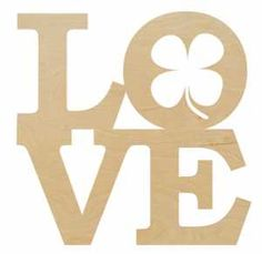 Scrappin Plus Stacked Love Shape with Shamrock in the O - Your choice of or inch baltic birch plywood, sanded and ready to paint. Love Shape, Wood Animal, Wooden Shapes, Baltic Birch Plywood, Wood Letters, Cnc, Hearts, Romance, Symbols