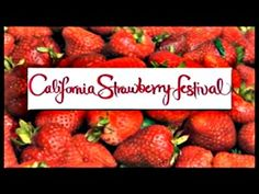 California Strawberry Festival - Oxnard, CA