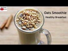 Healthy Breakfast Smoothies With Oats For Weight Loss : Oats Breakfast Smoothie Recipe - Oats Recipes For Weight Loss - Vegan (No Milk) Breakfast Smoothies With Oats, Healthy Oatmeal Breakfast, Breakfast Smoothie Recipes, Free Breakfast, Breakfast Ideas, Upma Recipe, Oat Smoothie, Oats Recipes, Vegan Recipes