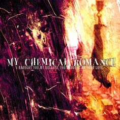 My Chemical Romance - I Brought You My Bullets, You Brought Me Your Love on LP
