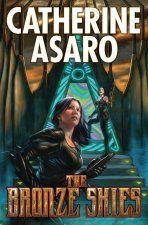Catherine Asaro  The Bronze Skies