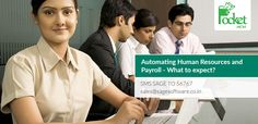 Automating HumanResources and Payroll – What to expect? http://blog.pockethcm.com/automating-human-resources-and-payroll-what-to-expect/