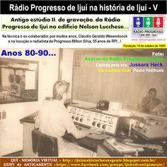 IJUÍ - RS - Memória Virtual: Antigo estúdio II, de gravação, da Rádio Progresso...