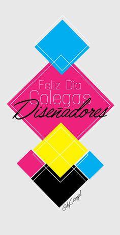 Abril 2015 - Día del Diseñador Gràfico By: GabyCarvajal #GraphicDesign #Design #Colors #diseñografico