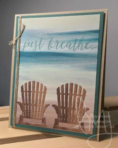 Where do you go to relax?  #colorfulseasons #stampinup #literallymyjoy #papercrafting #cardmaking #stampinupdemonstrators #ocean #beach #sea #adirondackchairs #SereneSceneryDSP #WoodTexturesDSP #relax #relaxation #toesinthesand #tranquiltide #20162017AnnualCatalog #20172018AnnualCatalog #linkinprofile