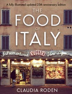 Kochbuch von Claudia Roden: The Food of Italy