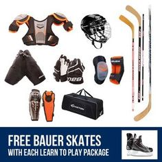 Everything you need... Helmet, Gloves, Elbow pads, Shoulder pads, Shin pads, Hockey pants, a stick, a hockey bag and FREE SKATES!!!