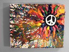 Don't like the peace sign, but just an idea for the melted crayon art. Could arrange crayons in a circle radiating out and make more of a starburst/flower type thing