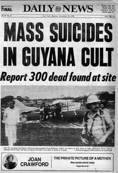 Jonestown mass suicides - contrary to the number reported on this front page, the total death toll was closer to 990 people including more than 200 children. Newspaper Front Pages, Vintage Newspaper, Newspaper Article, Jonestown Massacre, Front Page News, Newspaper Headlines, Headline News, History Timeline, News Articles