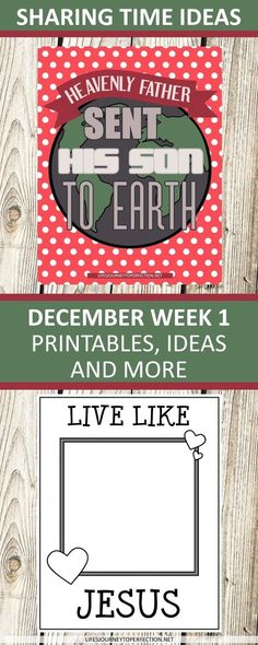 2017 Sharing Time Ideas for December Week 1: Heavenly Father sent His Son to earth.