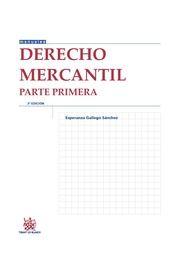 Derecho mercantil. Parte primera / Esperanza Gallego Sánchez.. -- 3ª ed.. -- Valencia : Tirant lo Blanch, 2015.